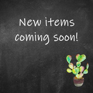 New Items In Stock Soon!
